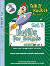 Features 25 songs packed with specific speech sound articulation drills. This upbeat and catchy collection of simple songs is excellent for any child who would�benefit from practice on the following sounds: /h, m, t, d, n, k, f, s, sh, ch, j/ and vowels.�