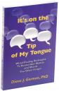 Provides easy-to-use strategies to help your clients (or you) remember elusive names and words.