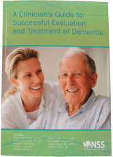 A Clinician's Guide to Successful Evaluation and Treatment of Dementia