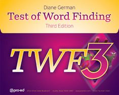 Test of Word Finding - 3rd Edition